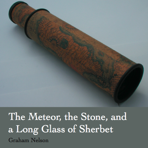 Cover art for The Meteor, The Stone And A Long Glass Of Sherbet