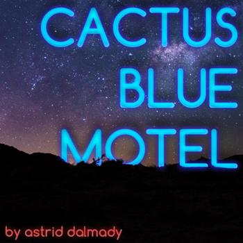 Cover art for Cactus Blue Motel