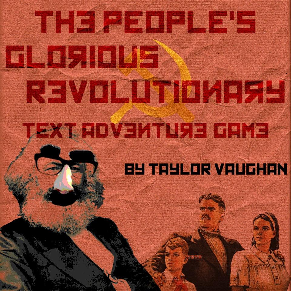 Cover art for The People's Glorious Revolutionary Text Adventure Game