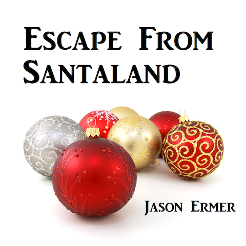 Cover art for Escape From Santaland