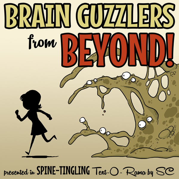 Cover art for Brain Guzzlers from Beyond!
