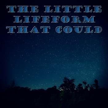 Cover art for The Little Lifeform That Could