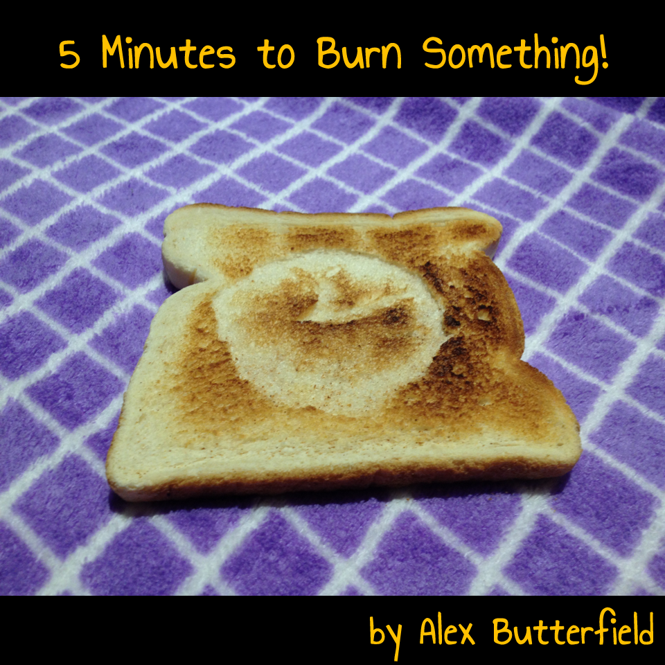Cover art for 5 Minutes to Burn Something!