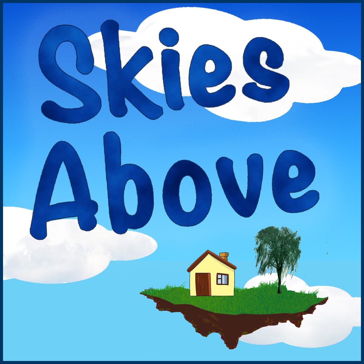 Cover art for Skies Above