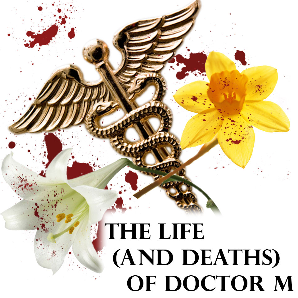 Cover art for The Life (and Deaths) of Doctor M