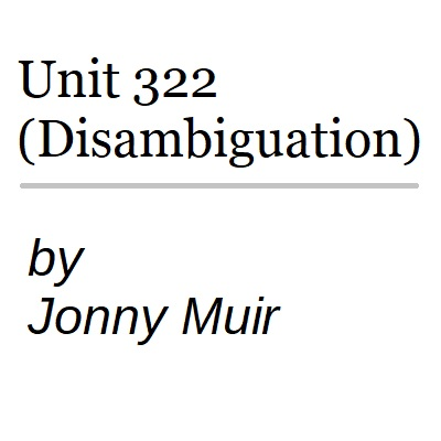 Cover art for Unit 322 (Disambiguation)